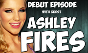 LIVE NOW! Episode #1: Ashley Fires