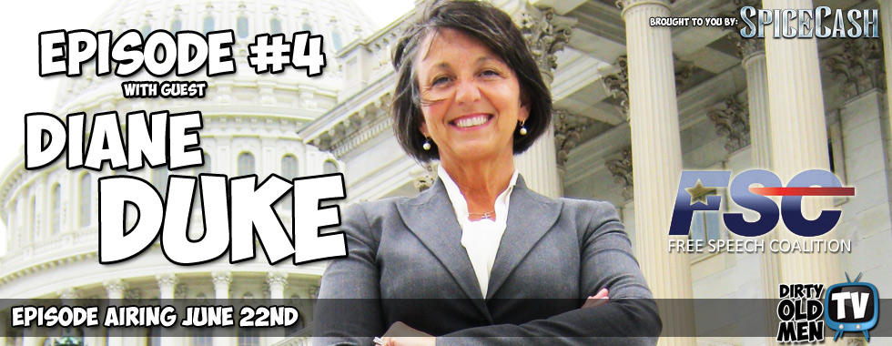 Episode #4 – Diane Duke Executive Director of Free Speech Coalition